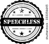 speechless   grunge badge   Shutterstock .eps vector #333356645