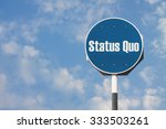 Small photo of Status Quo Sign
