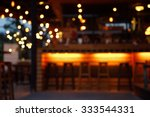 blur pub and bar at night  | Shutterstock . vector #333544331