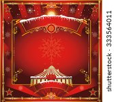 christmas circus greeting card. ... | Shutterstock .eps vector #333564011