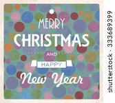 a vintage christmas card with... | Shutterstock .eps vector #333689399