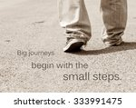 Small photo of Motivation quote on soft background, BIG JOURNEYS BEGIN WITH THE SMALL STEP.