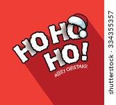 ho ho ho  merry christmas... | Shutterstock .eps vector #334355357