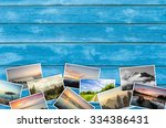 travel photos on wooden... | Shutterstock . vector #334386431