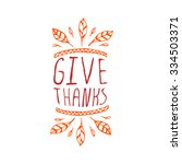 give thanks. hand sketched... | Shutterstock .eps vector #334503371