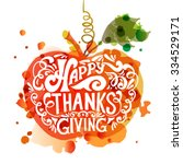 hand drawn happy thanksgiving... | Shutterstock .eps vector #334529171