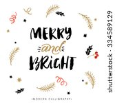 merry and bright. christmas... | Shutterstock .eps vector #334589129