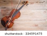 high angle view of a violin... | Shutterstock . vector #334591475