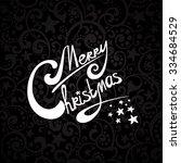 merry christmas. calligraphic...   Shutterstock .eps vector #334684529