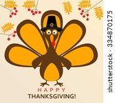 happy thanksgiving turkey | Shutterstock .eps vector #334870175
