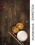 Milk And Cookies For Santa...