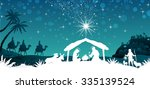 nativity scene with the holy... | Shutterstock .eps vector #335139524
