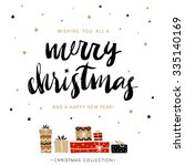 Merry Christmas and Happy New Year. Christmas greeting card with calligraphy. Handwritten modern brush lettering. Hand drawn design elements. | Shutterstock vector #335140169