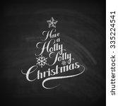 holly jolly merry christmas....   Shutterstock .eps vector #335224541