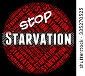 stop starvation showing lack of ... | Shutterstock . vector #335270525