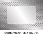 metal plaque on steel sheet | Shutterstock .eps vector #335407241