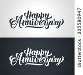 happy anniversary hand... | Shutterstock .eps vector #335580947