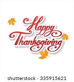 happy thanksgiving day  vector... | Shutterstock .eps vector #335915621