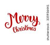 merry christmas lettering ... | Shutterstock .eps vector #335936441