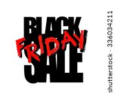 black friday sale card or... | Shutterstock .eps vector #336034211