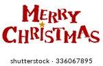 merry christmas handwritten... | Shutterstock . vector #336067895