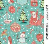 christmas cute seamless pattern. | Shutterstock .eps vector #336137345