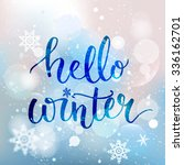 hello winter text. brush... | Shutterstock .eps vector #336162701