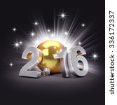 3d new year 2016 concept with a ... | Shutterstock . vector #336172337