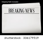 newspaper with breaking news... | Shutterstock . vector #336179519