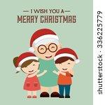 happy merry christmas design ... | Shutterstock .eps vector #336225779