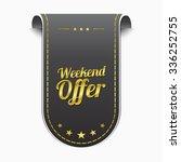 weekend offer golden vector... | Shutterstock .eps vector #336252755