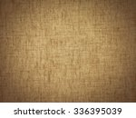 sacking texture background. | Shutterstock . vector #336395039