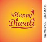 happy diwali hand lettering.... | Shutterstock .eps vector #336555551