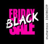 black friday sale card or... | Shutterstock .eps vector #336580259