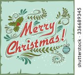 merry christmas. vintage...   Shutterstock .eps vector #336689345