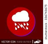weather icon. cloud rain... | Shutterstock .eps vector #336743675