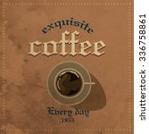 retro vintage coffee background ... | Shutterstock .eps vector #336758861