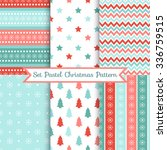 set of seamless christmas... | Shutterstock .eps vector #336759515