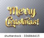 merry christmas golden sign on... | Shutterstock .eps vector #336866615