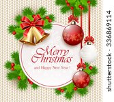 decoration with christmas balls ... | Shutterstock .eps vector #336869114