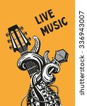 live music. rock poster with a... | Shutterstock .eps vector #336943007