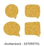 set of golden speech bubbles.... | Shutterstock .eps vector #337090751