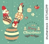 funny penguins with santa claus ... | Shutterstock .eps vector #337140299