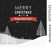 merry christmas and happy new... | Shutterstock .eps vector #337375121