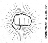 fist with sunbursts in vintage... | Shutterstock . vector #337588454