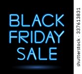 black friday sale blue neon... | Shutterstock .eps vector #337613831
