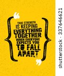 true strength is keeping... | Shutterstock .eps vector #337646621