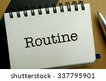 Routine memo written on a notebook with pen - stock photo