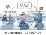 brand marketing advertising... | Shutterstock . vector #337807409