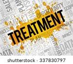 treatment word cloud  business... | Shutterstock .eps vector #337830797
